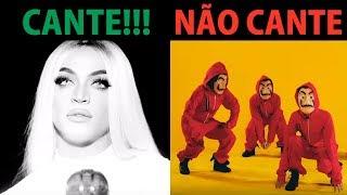 CANTE AS MÚSICAS SÓ QUANDO PERMITIR (Pabllo Vittar, MC Kekel, MC WM, ...)