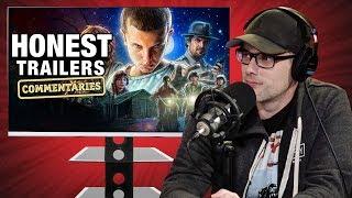 Honest Trailer Commentaries - Stranger Things