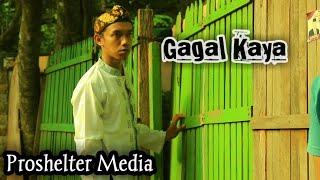 Film Komedi Lucu 'Gagal Kaya' ( Proshelter Media )