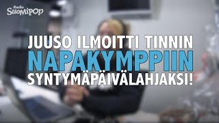 Juuso ilmoitti Tinnin yllätykseksi Napakymppiin: