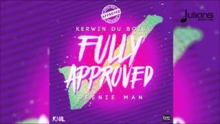 Kerwin Du Bois x Beenie Man - Fully Approved