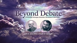 Beyond Debate: A Friendly Dialogue Between Christians & Muslims (Part 1)
