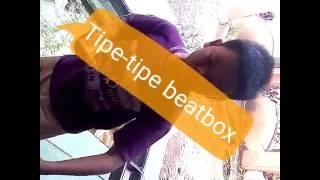 Tipe-tipe beatbox.. MBC