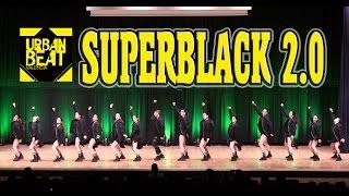 SUPERBLACK 2. 0 - HIP HOP Dance CHAMPIONSHIP - URBAN BEAT 2016