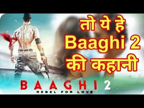 Xxx Mp4 Baaghi 2 Movie 2018 Story Leaked Tiger Shroff S And Disha Patani 3gp Sex