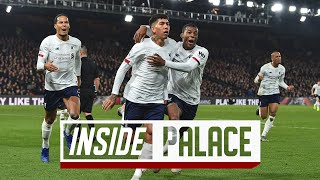 Inside Anfield: Crystal Palace 1-2 Liverpool | UNSEEN footage from away day