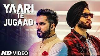 Amar Sajalpuria: Yaari Te Jugaad (Full Song)   Preet Hundal   New Punjabi Songs 2017