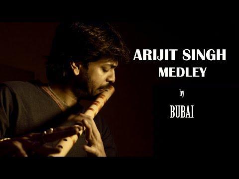 Arijit Singh Medley on Flute | Bubai