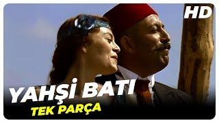 Yahşi Batı - Türk Filmi