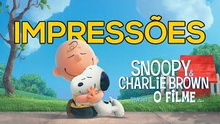 Snoopy & Charlie Brown - Peanuts, O Filme | Impressões | Get Ready!