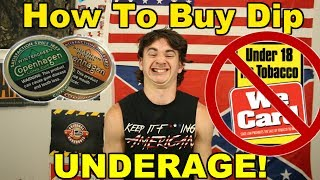 How To Buy Dip Underage