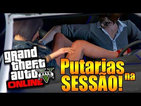 GTA V Online PUTARIA NA SESSÃO 18 & ZUANDO OS PLAYERS