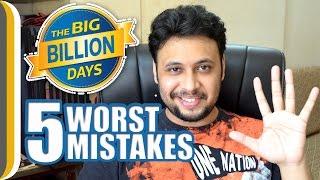Top 5 Worst Mistakes on the Big Billion Day [ Hindi ]