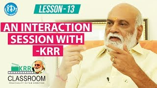 K Raghavendra Rao Classroom - Lesson 13 || An Interaction Session With KRR