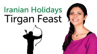 Learn Iranian Holidays - Tirgan Feast