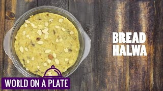 How to make Bread Halwa   World on a Plate   Manorama Online Recipe