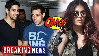 Sidharth Malhotra को मिलने पहुचें Salman Khan, Aishwarya Rai का FANNEKHAN का HOT Avatar