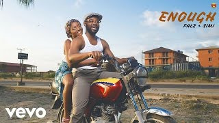 Falz, SIMI - Enough (Official Audio)