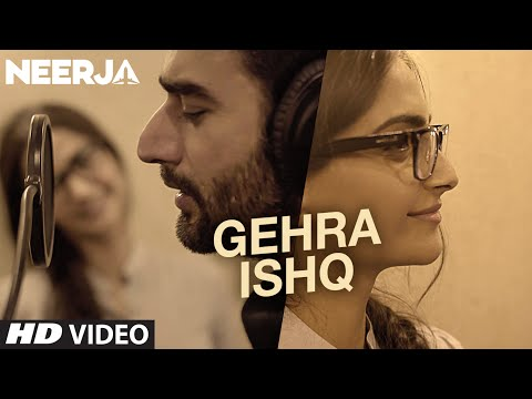 Xxx Mp4 GEHRA ISHQ Video Song NEERJA Sonam Kapoor Shekhar Ravjiani Prasoon Joshi T Series 3gp Sex