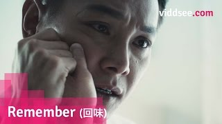Remember (回味) - He realised father didn