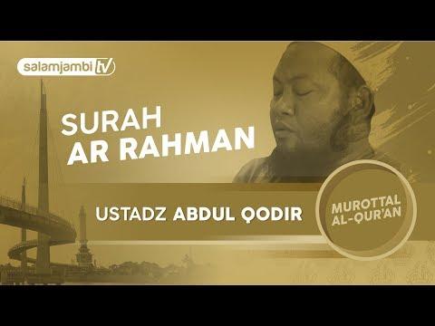 Surah Ar rahman - Ustadz Abdul Qodir  (Full)