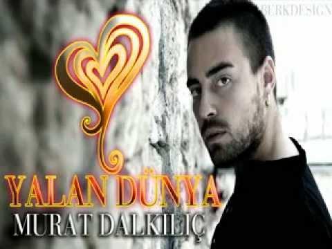 Murat Dalkılıç Yalan Dünya 2012