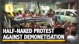 The Quint: Govt Employees in Kerala Protest Half Naked Against Demonetisation