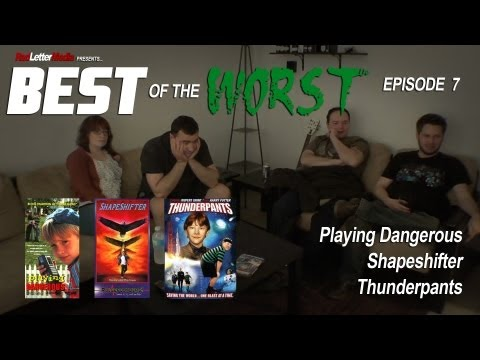 Best of the Worst Playing Dangerous Shapeshifter and Thunderpants