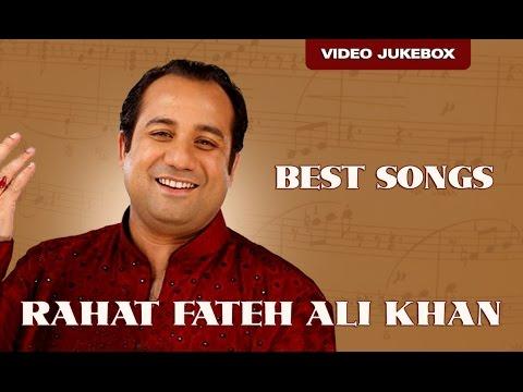 Rahat Fateh Ali Khan (All Time hit Song) | Bollywood Romantic Hits