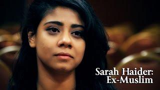 Sarah Haider: Ex-Muslim