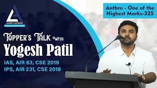Toppers' Talk , Anthro- One Of The Highest Marks-325 By Yogesh Patil AIR-231