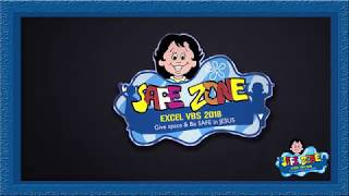 Excel VBS 2018 SAFE ZONE official promo