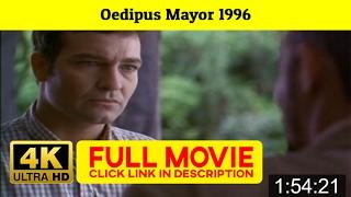*[F.u.I.I]* Oedipus Mayor (1996)
