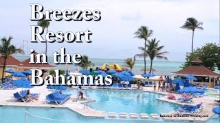 Breezes Resort in the Bahamas
