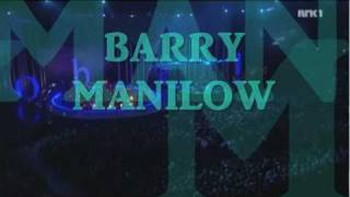 Barry Manilow Live In Oslo  ''Could It Be Magic''