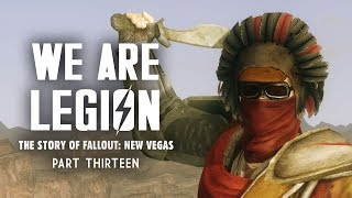 The Story of Fallout New Vegas Part 13: We Are Legion - Squeezing the Life Out of the Mojave