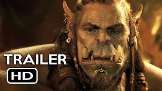 Warcraft Official Trailer #1 (2016) Action Fantasy Movie HD