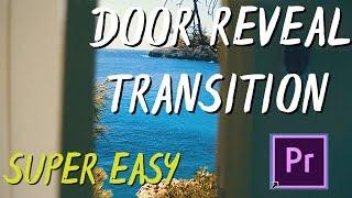 Door Open Transition | Premier Pro Tutorial | (Sam Kolder, Gabriel Conte inspired)