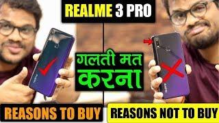 Realme 3 Pro - 20 Reasons To Buy क्या सच क्या झूट ?