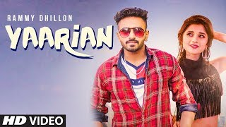 YAARIAN Video Song | Rammy Dhillon Ft. Kanika Maan | New Punjabi Song 2018 | T-Series