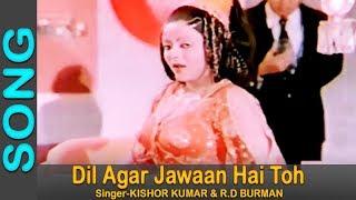 Dil Agar Jawaan Hai Toh - R D Burman, Kishore Kumar @ Bond 303 - Jeetendra, Parveen Babi