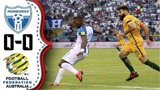 Honduras vs Australia 0-0│Resumen Completo HD│ Partido de ida Repechaje Rusia 2018.