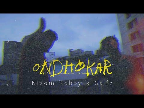 Ondhokar [ অন�ধকার ] - OFFICIAL MUSIC VIDEO - Gsifz x Nizam Rabby