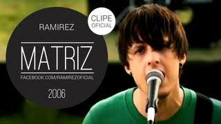 Matriz Ramirez