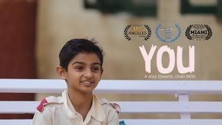 YOU - A step towards Clean India | Short film