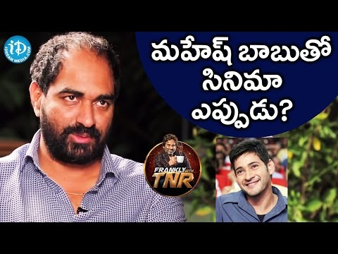 Krish About Mahesh Babu    Frankly With TNR    Talking Movies With iDream