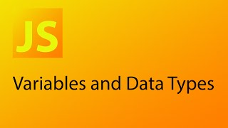 JavaScript Tutorial 2 - Variables and Data Types in JavaScript