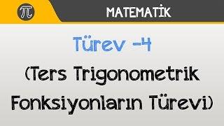 Türev -4 (Ters Trigonometrik Fonksiyonların Türevi) | Matematik | Hocalara Geldik
