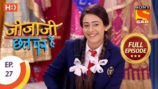 Jijaji Chhat Per Hai - Ep 27 - Full Episode - 14th February, 2018