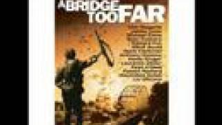 A Bridge Too Far(1977) - a bridge too far march